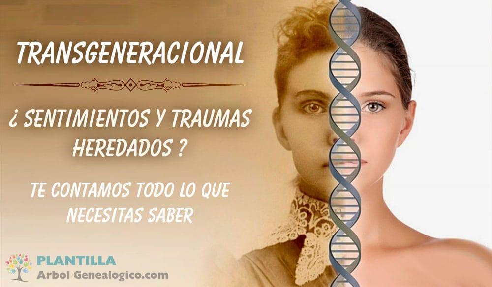 Transgeneracional ¿Qué significa?